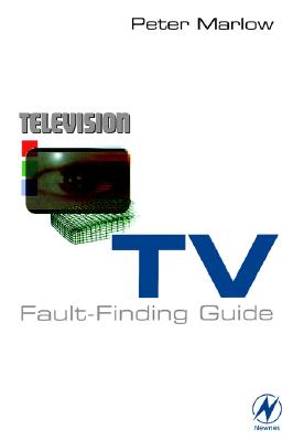 TV Fault Finding Guide, Marlow, Peter
