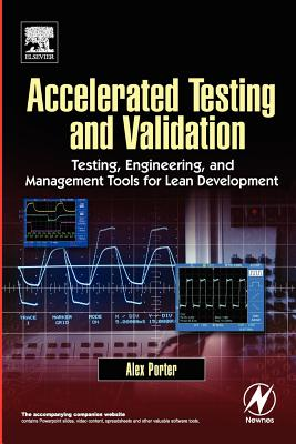 Accelerated Testing and Validation, Porter, Alex