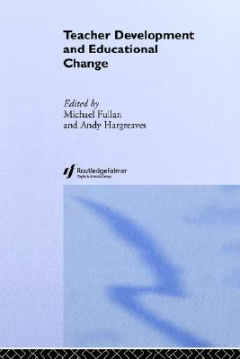 Teacher Development And Educational Change (Writing)
