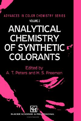 Image for Analytical Chemistry of Synthetic Colorants (Advances in Color Chemistry Series)