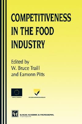Competitiveness Food Industry, Traill, Bruce, Pitts, Eamonn