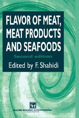 Flavor of Meat, Meat Products and Seafood, Shahidi, Fereidoon