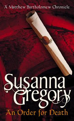 Order for Death, SUSANNA GREGORY