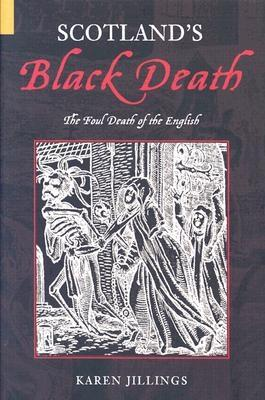 Image for Scotland's Black Death: The Foul Death of the English