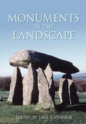 Image for Monuments in the Landscape by Paul Rainbird