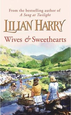 Wives and Sweethearts, LILIAN HARRY