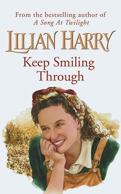 Keep Smiling Through, Lilian Harry