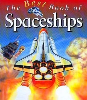 Image for My Best Book of Spaceships (The Best Book of)