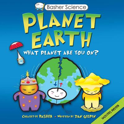 Image for Basher Science: Planet Earth: What planet are you on?
