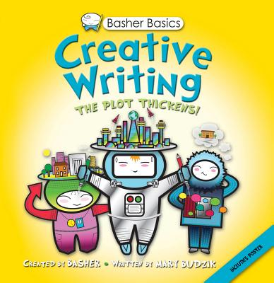 Image for Basher Basics: Creative Writing