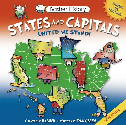 Image for Basher History: States and Capitals: United We Stand