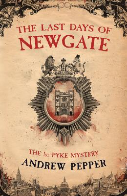 The Last Days of Newgate, Pepper, Andrew