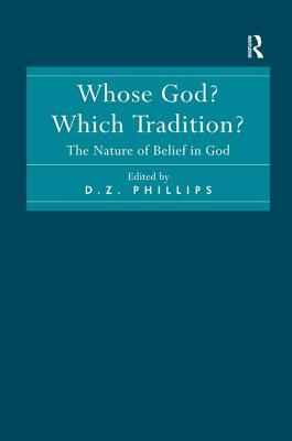Whose God? Which Tradition?: The Nature of Belief in God