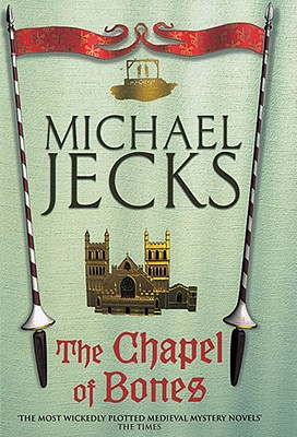 Image for The Chapel of Bones (Knights Templar)