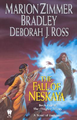 The Fall of Neskaya (The Clingfire Trilogy, Book 1), Marion Zimmer Bradley, Deborah J. Ross