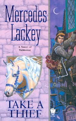 Take a Thief: A Novel of Valdemar, Mercedes  Lackey