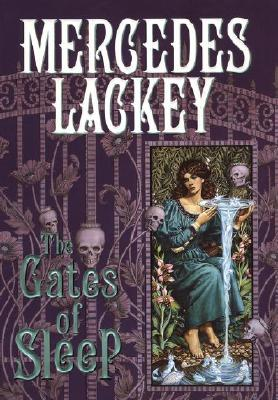 The Gates of Sleep, Lackey, Mercedes