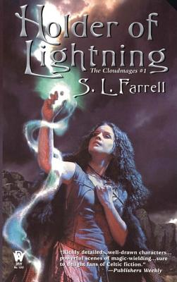 Holder of Lightning, Farrell, S. L. (aka Stephen Leigh )