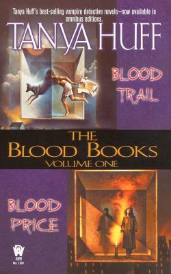 The Blood Books, Vol. 1 (Blood Price / Blood Trail), Tanya Huff