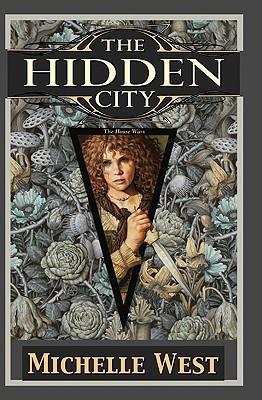 The Hidden City, Michelle West