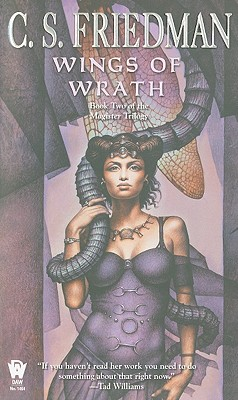Wings of Wrath: Book Two of the Magister Trilogy, C.S. Friedman