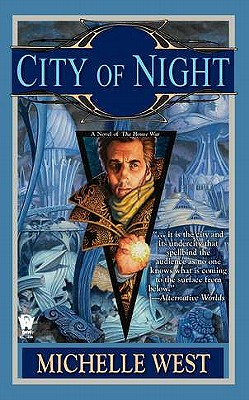 City of Night: A Novel of the House War (House wars), Michelle West