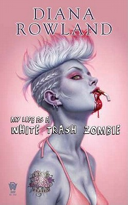 Image for My Life As a White Trash Zombie