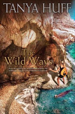 The Wild Ways, Tanya Huff