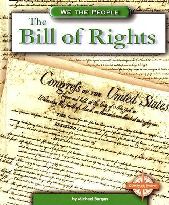 Image for The Bill of Rights (We the People: Revolution and the New Nation)