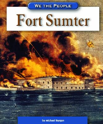 Image for Fort Sumter (We the People: Civil War Era)