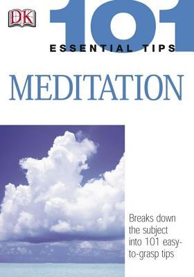 Image for 101 Essential Tips: Meditation