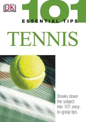 Image for 101 Essential Tips: Tennis