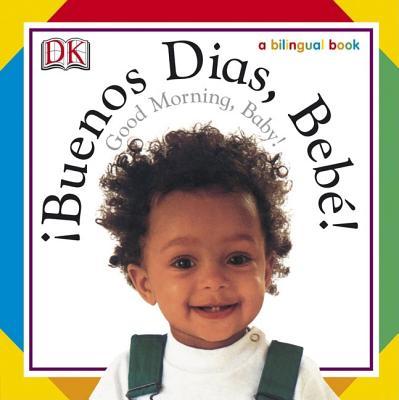 BUENOS DIAS BEBE GOOD MORNING BABY, FOORD, JO