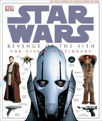 Image for The Visual Dictionary of Star Wars, Episode III - Revenge of the Sith