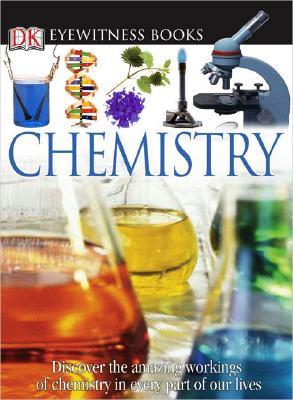 Chemistry (DK Eyewitness Books), ANN NEWMARK, LAURA BULLER