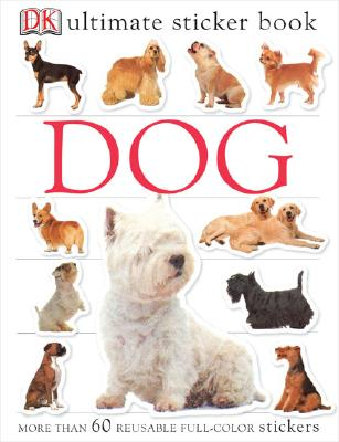 Ultimate Sticker Books: Dog, DK Publishing