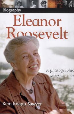 Image for Eleanor Roosevelt: A Photographic Story of a Life (DK Biography:)