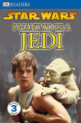 Image for DK Readers L3: Star Wars: I Want To Be A Jedi: What Does It Take to Join the Jedi Order? (DK Readers Level 3)