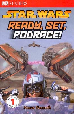 Image for Ready, Set, Podrace! (Dk Readers. Level 1)