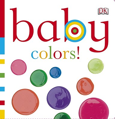 Image for Baby: Colors! (Baby Chunky)