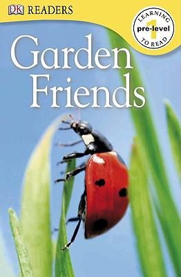 DK Readers: Garden Friends, DK Publishing
