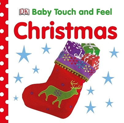 Image for Baby Touch and Feel: Christmas (BABY TOUCH & FEEL)