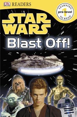 Star Wars: Blast Off! Level 1, DK Publishing
