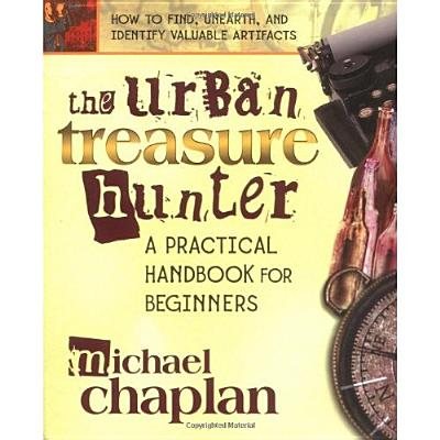 Image for The Urban Treasure Hunter: A Practical Handbook for Beginners