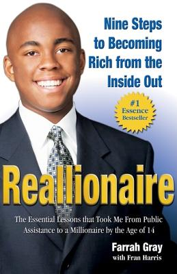 Reallionaire: Nine Steps to Becoming Rich from the Inside Out, Farrah Gray, Fran Harris