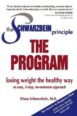 Image for PROGRAM, THE LOSING WEIGHT THE HEALTHY WAY AN EASY 5 STEP APPROACH - SCHWARZBEIN PRINCIP