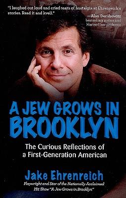 A Jew Grows in Brooklyn, Ehrenreich, Jake