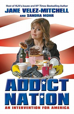 Image for ADDICT NATION  An Intervention for America