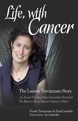 Image for Life, with Cancer: The Lauren Terrazzano Story
