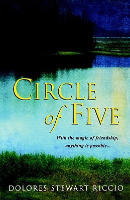Circle of Five, DOLORES STEWART RICCIO
